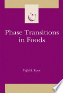 Phase Transitions In Foods book