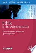 Ethik in der Arbeitsmedizin