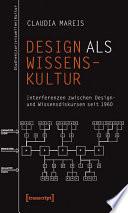 Design als Wissenskultur