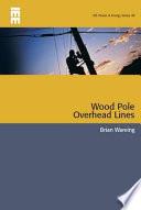 Wood Pole Overhead Lines