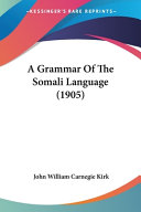 A Grammar of the Somali Language