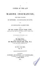 A System of the Law of Marine Insurances     The second edition