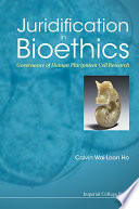 Juridification in Bioethics
