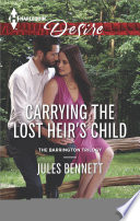 Carrying the Lost Heir s Child