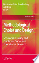 Methodological Choice and Design Understanding The Complexities Of Research Designs Arising From