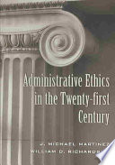 Administrative Ethics in the Twenty first Century
