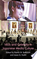 Idols and Celebrity in Japanese Media Culture