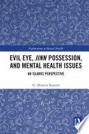 Evil Eye Jinn Possession And Mental Health Issues