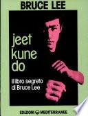 Jeet kune do  Il libro segreto di Bruce Lee