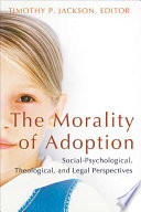 The Morality of Adoption