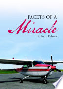 Facets of a Miracle