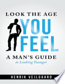 Look the Age You Feel