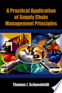 A Practical Application of Supply Chain Management Principles