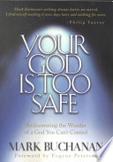 Your God Is Too Safe