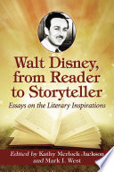 Walt Disney From Reader To Storyteller