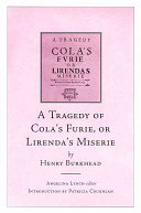 A Tragedy of Cola s Furie  Or  Lirenda s Miserie