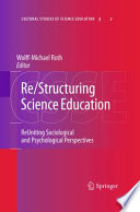 Re/Structuring Science Education Influence Of Psychological Theories Of Knowing
