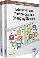 Handbook of Research on Education and Technology in a Changing Society