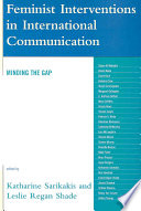 Feminist Interventions in International Communication