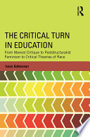 The Critical Turn in Education