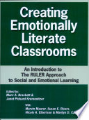 Creating Emotionally Literate Classrooms -- An Introduction to the RULER Approach to Social Emotional Learning