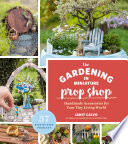 The Gardening in Miniature Prop Shop