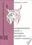Comportamiento social y hormonas sexuales en Saimiri sciureus