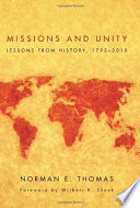 Missions And Unity : of the modern missionary movement on the...