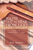 You ve Got to Hear from God and It s Not Cheap
