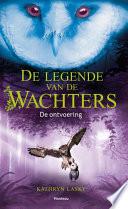 De Legende Van De Wachters