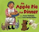 An Apple Pie for Dinner