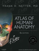 Atlas of Human Anatomy   Gray s Anatomy for Students