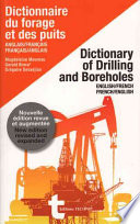 Dictionary of Drilling and Boreholes. English-French, French-English