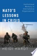 Nato S Lessons In Crisis