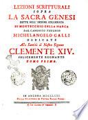 Lezioni scritturali sopra la Sacra Genesi dette nell'insegne Collegiata di Montecchio della Marca dal canonico teologo Michelangelo Galli. Tomo primo secondo