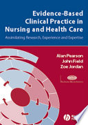 Evidence Based Clinical Practice in Nursing and Health Care