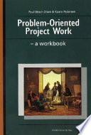 Problem Oriented Project Work