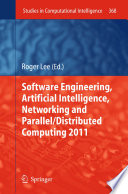 Software Engineering Artificial Intelligence Networking And Parallel Distributed Computing 2011