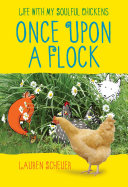 Once Upon a Flock Scheuer Was Looking For A Project She