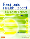 The Electronic Health Record for the Physician s Office with Medtrak Systems