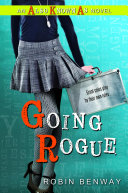 Book Going Rogue: an Also Known As Novel