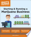 Starting   Running a Marijuana Business