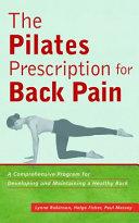 The Pilates Prescription for Back Pain