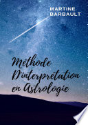 M  thode d interpr  tation en Astrologie