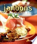 Jambons  pancetta  etc