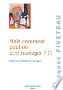 Mais comment peut on   tre manager