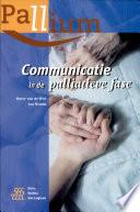 Communicatie in de Palliatieve Fase