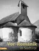 Vorromanik in Südtirol