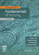 Potter And Perry's Fundamentals Of Nursing : nursing while building on its renowned reputation as...