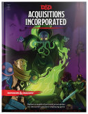 Book Dungeons   Dragons Acquisitions Incorporated Hc  D d Campaign Accessory Hardcover Book